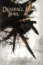 Affiche Deadfall Trail