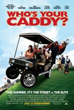 Affiche Who's Your Caddy?