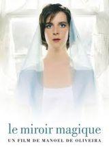 Le miroir magique film 2005 senscritique for Miroir magique