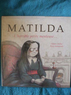 Matilda L Horrible Petite Menteuse Posy Simmonds Senscritique