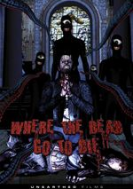 Affiche Where the Dead Go to Die