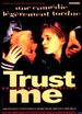 Affiche Trust Me