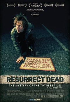 Affiche Resurrect Dead: The Mystery of the Toynbee Tiles