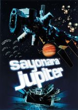 Affiche Sayonara Jupiter