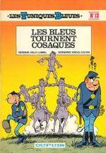 Couverture Les Bleus tournent cosaques - Les Tuniques bleues, tome 12