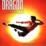 Pochette Dragon: The Bruce Lee Story: Music From the Original Motion Picture Soundtrack (OST)