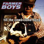 Pochette Till the Cows Come Home