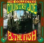 Pochette The Collected Country Joe and the Fish (1965 to 1970)