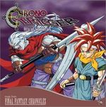 Pochette Chrono Trigger Official Soundtrack: Music From Final Fantasy Chronicles (OST)