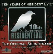 Pochette Ten Years of Resident Evil: The Official Soundtrack (OST)