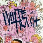 Pochette White Trash