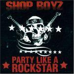 Pochette Party Like a Rockstar (Single)