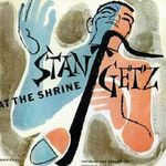 Pochette Stan Getz at The Shrine (Live)