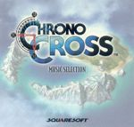 Pochette Chrono Cross: Music Selection
