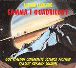 Pochette Gamma I Quadrilogy: '60's Italian Cinematic Science Fiction Classic Freaky Sounds (OST)