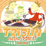 Pochette Trigun: The 2nd Donut Happy Pack (OST)
