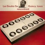 Pochette Les Double Six Rencontrent Quincy Jones
