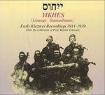 Pochette Yikhes: Early Klezmer Recordings 1911-1939