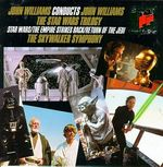 Pochette John Williams Conducts John Williams: The Star Wars Trilogy (Star Wars / The Empire Strikes Back / Return of the Jedi)