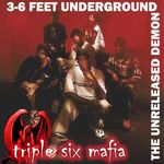 Pochette 3-6 Feet Underground (The Unreleased Demon)