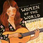 Pochette Putumayo Presents: Women of the World: Acoustic