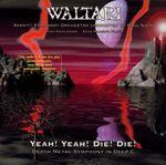 Pochette Yeah! Yeah! Die! Die! Death Metal Symphony in Deep C