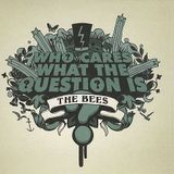Pochette Who Cares What the Question Is? (Single)