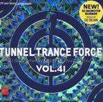 Pochette Tunnel Trance Force, Volume 41