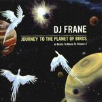 Pochette Journey to the Planet of Birds