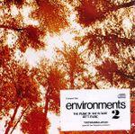 Pochette Environments: Disc 2