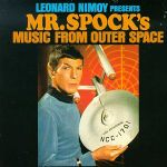 Pochette Presents Mr. Spock's Music From Outer Space