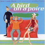 Pochette A Bird on a Poire