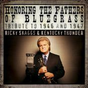Pochette Honoring the Fathers of Bluegrass: Tribute to 1946 and 1947