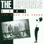 Pochette Live: Too Much Too Young (Live)