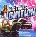 Pochette Big Tunes Presents: Ignition