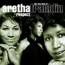 Pochette Respect: The Very Best of Aretha Franklin