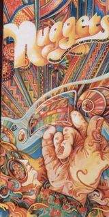 Pochette Nuggets: Original Artyfacts From the First Psychedelic Era, 1965–1968