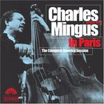 Pochette Charles Mingus in Paris: The Complete America Session