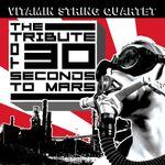 Pochette Vitamin String Quartet Tribute to 30 Seconds to Mars