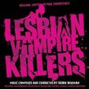 Pochette Lesbian Vampire Killers (OST)