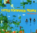 Pochette Little Computer People (The Remixes)