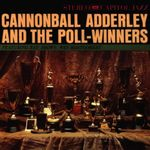 Pochette Cannonball Adderley and the Poll-Winners