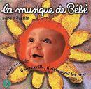 Pochette La Musique de bébé, Volume 2 : Bébé s'éveille