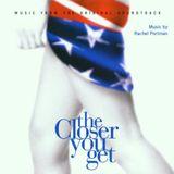 Pochette The Closer You Get (OST)