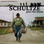 Pochette Schultze Gets the Blues (OST)