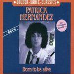 Pochette Born to Be Alive (12″ remix version '88)