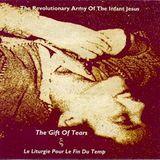 Pochette The Gift of Tears / Le Liturgie pour le fin du temp