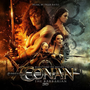 Pochette Conan the Barbarian 3D: Music From the Motion Picture (OST)