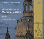 Pochette Markus-Passion BWV 247 (Dominique Horwitz, amarcord, Kölner Akademie, Michal Alexander Willens)