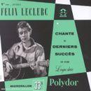 Pochette 1ère série: Félic Leclerc chante ses derniers succès sur disque longue durée